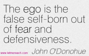 Ego is fear-based