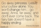 Antonia-Michaelis-alone-happy-princess-change-ending-Meetville-Quotes-185652