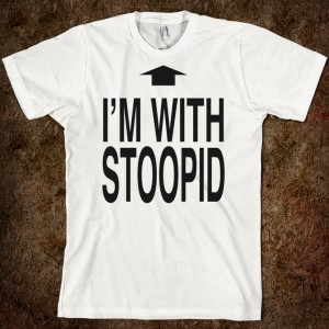 I'm_With_Stupid